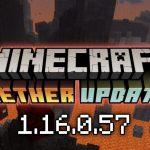Скачать Майнкрафт 1.16.0.57 - Nether Update