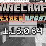 Скачать Майнкрафт 1.16.0.64 - Nether Update